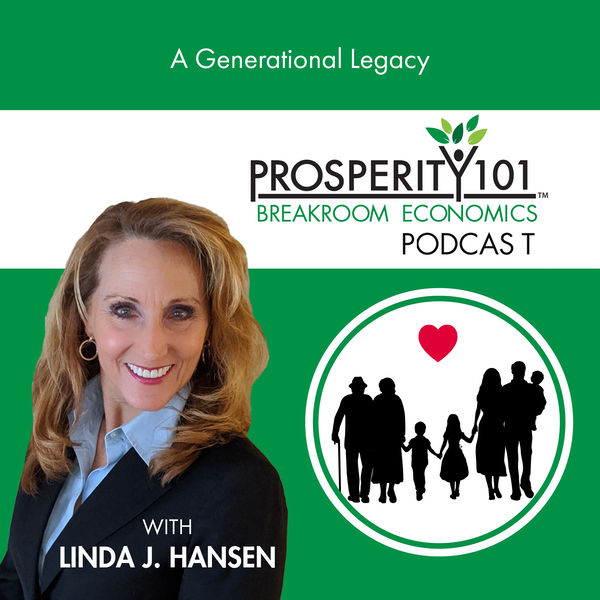 A Generational Legacy - with Linda J. Hansen [Ep.92]