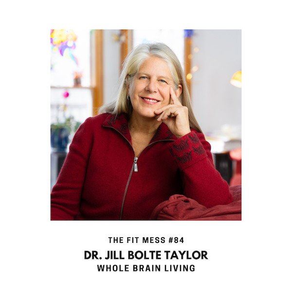 90 Seconds to Whole Brain Living with Dr. Jill Bolte Taylor Image
