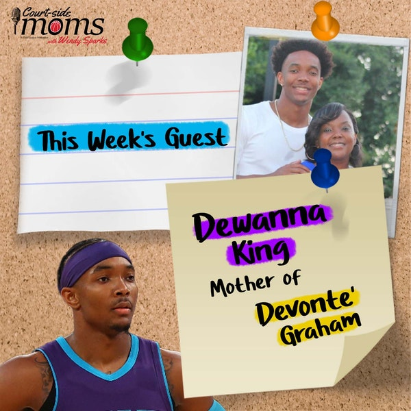 Devonte' Graham's mom, Dewanna King