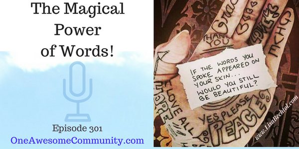 OAC 301  The Magical Power of Words!