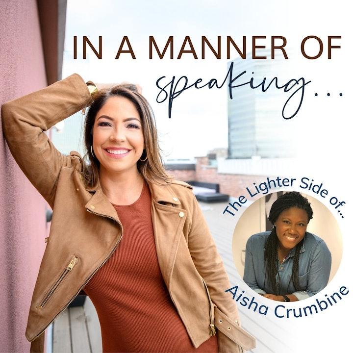 Ep. 1 Courageous Conversations with Aisha Crumbine