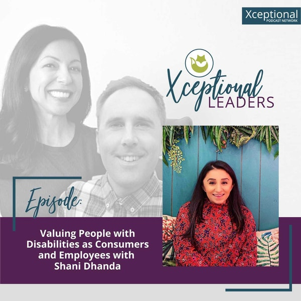 Valuing People with Disabilities as Consumers and Employees with Shani Dhanda Image