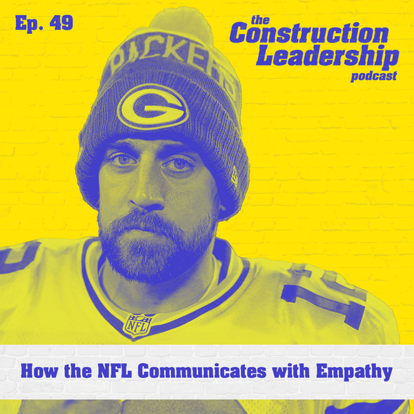 Ep. 49 :: How the NFL Communicates with Empathy Image