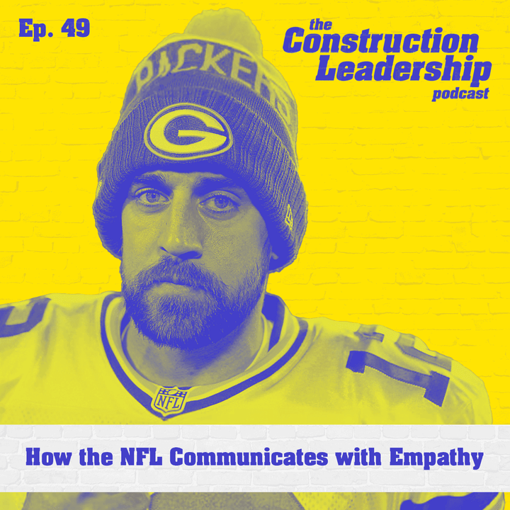 Ep. 49 :: How the NFL Communicates with Empathy