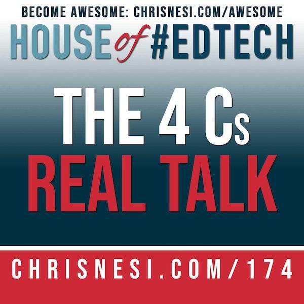 The 4 Cs - Real Talk - HoET174 Image