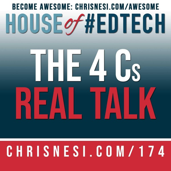 The 4 Cs - Real Talk - HoET173 Image
