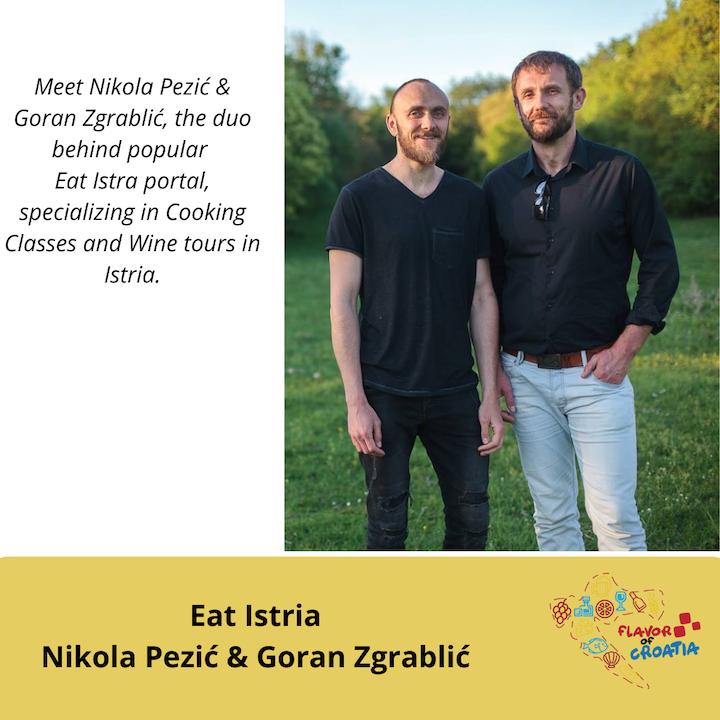 Goran Zgrablic and Nikola Pezić - Eat Istria