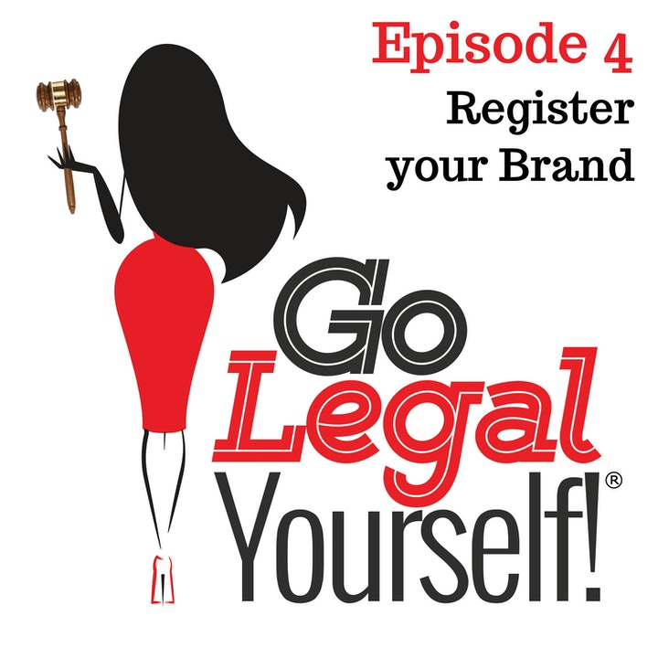 Ep. 4 Register Your Brand