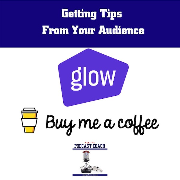 Accepting Tips From Your Audience
