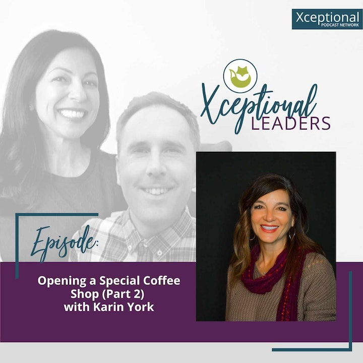 Opening a Special Coffee Shop (Part 2) with Karin York