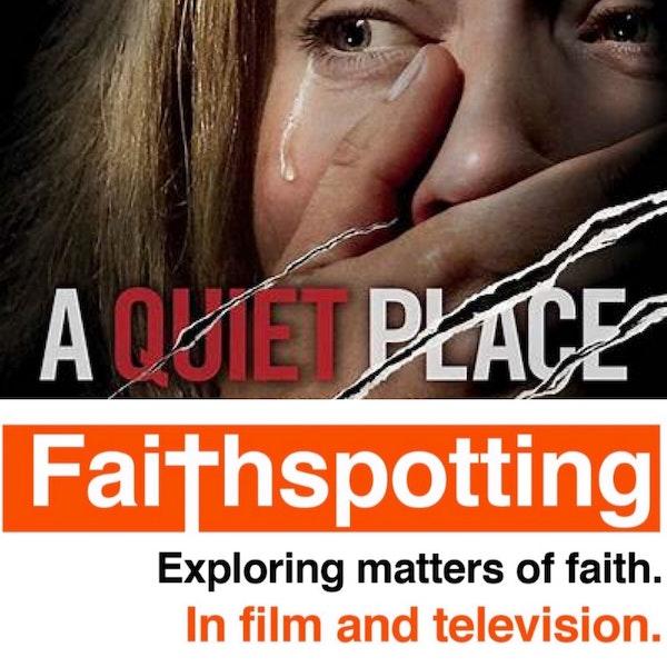 """Faithspotting  """"A Quiet Place"""" Image"""
