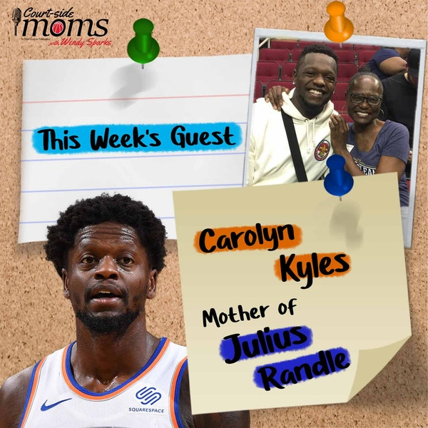 Q&A with Julius Randle's mom, Carolyn Kyles on Locker Room App