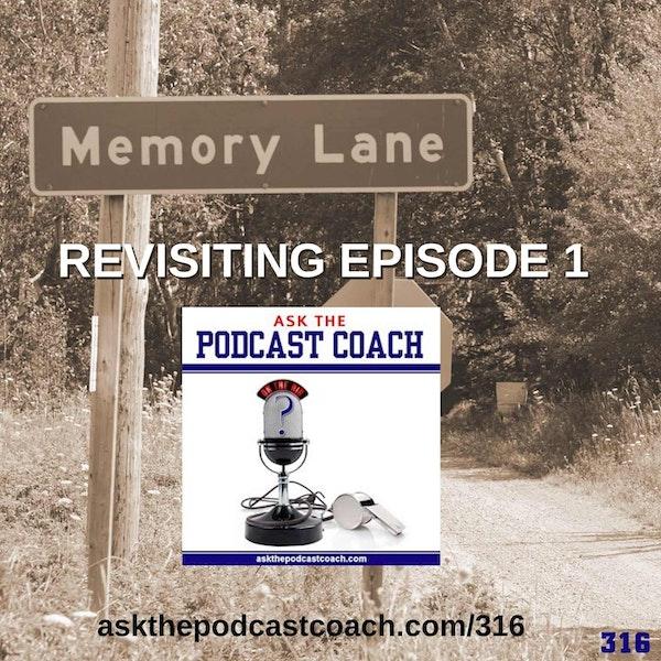 """Memory Lane: Revisiting """"Episode 1"""""""