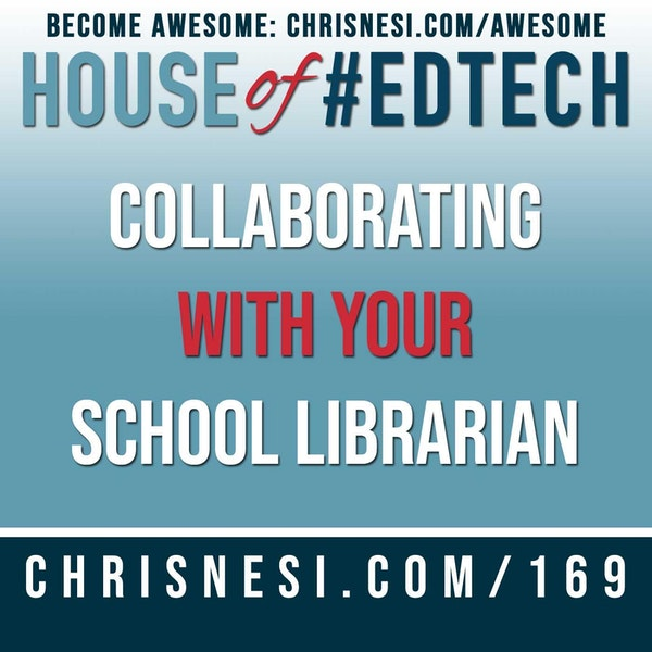 Collaborating With Your School Librarian - HoET169 Image