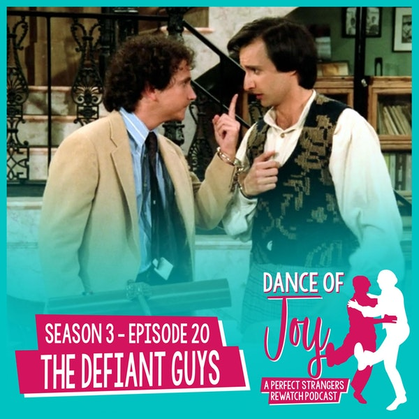 The Defiant Guys - Perfect Strangers Season 3 Episode 20