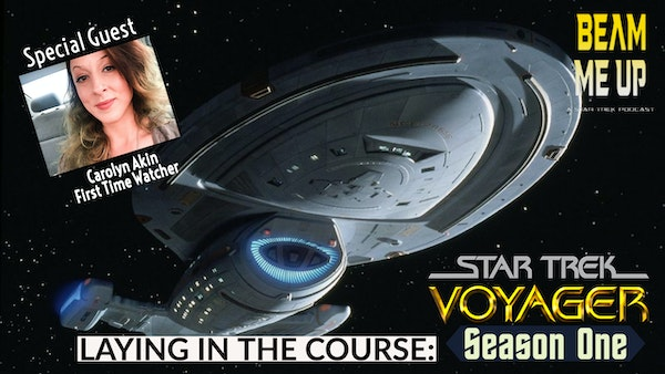 Laying in the Course - Voyager Season 1