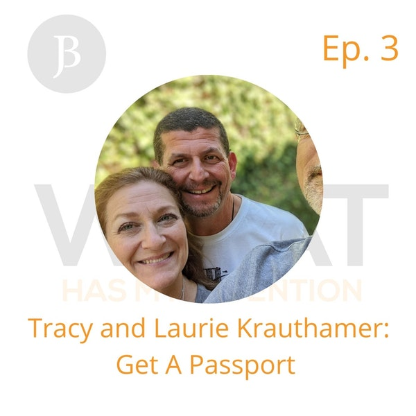 Ep. 3 Tracy and Laurie say: Get A Passport Image