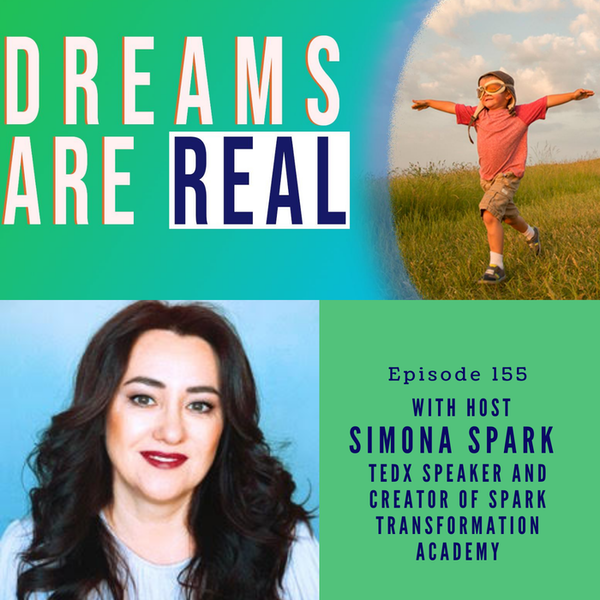 Ep 155: Put Your Fear in Your Pocket and Go Forward! with Simona Spark, Creator of Spark Transformation Academy