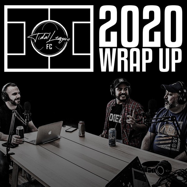 Tidal League FC 2020 wrap up with Down the Pub Podcast Image