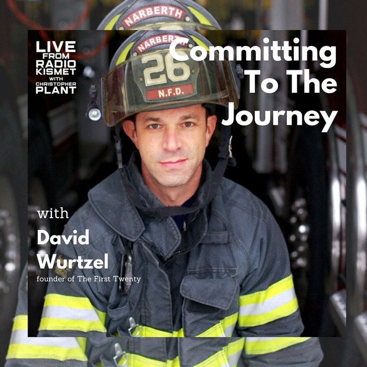 Committing To The Journey With David Wurtzel
