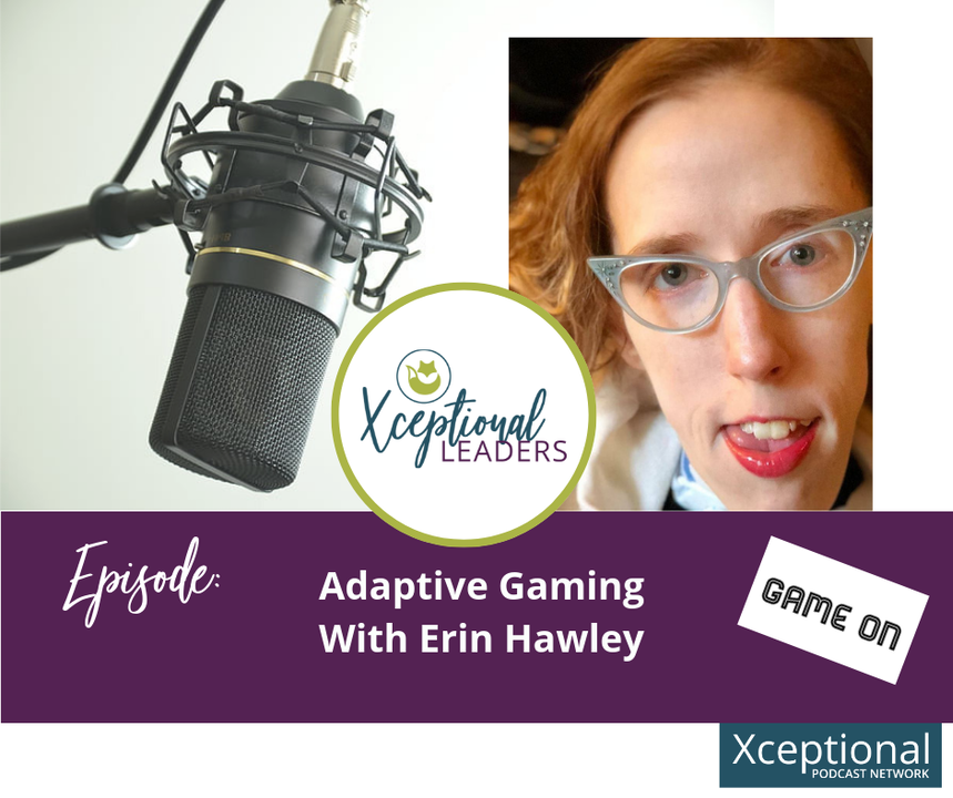 Adaptive Gaming with Erin Hawley