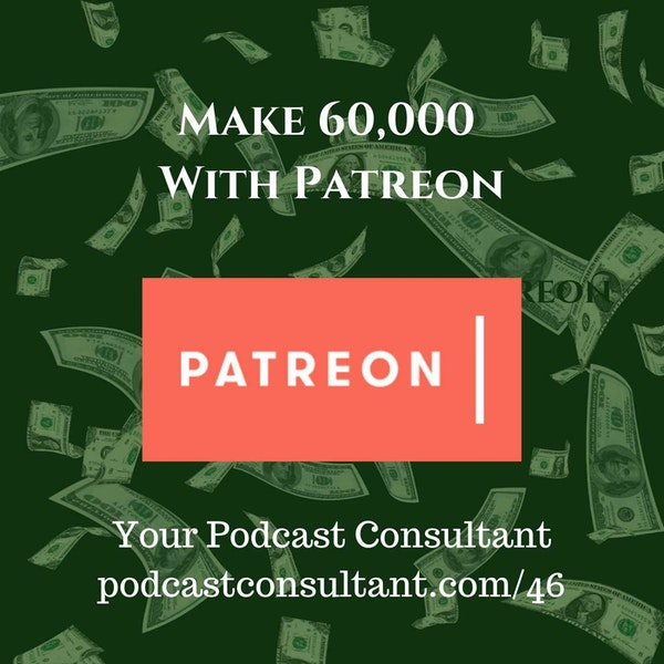 Making 60,000 From Patreon