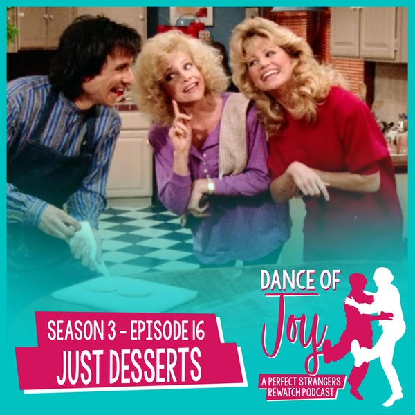 Just Desserts - Perfect Strangers Season 3 Episode 16