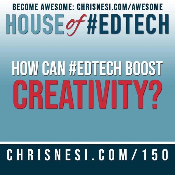 How Can #EdTech Boost Creativity? - HoET150 Image