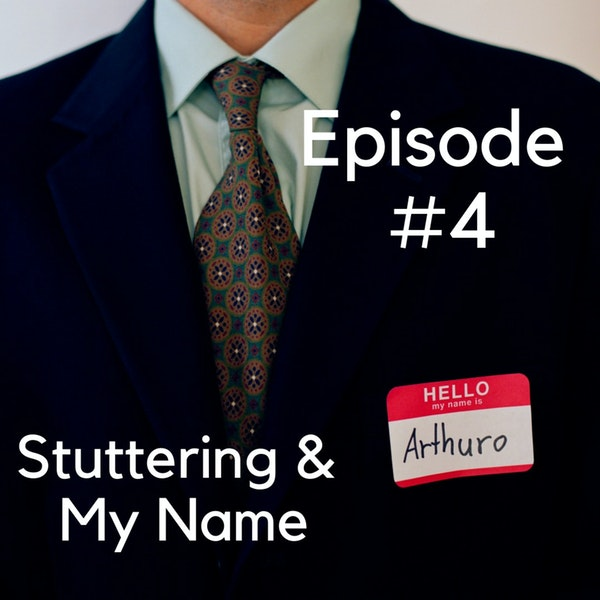 Stuttering & My Name Image
