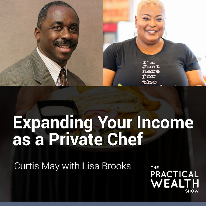 Expanding Your Income as a Private Chef with Lisa Brooks - Episode 172
