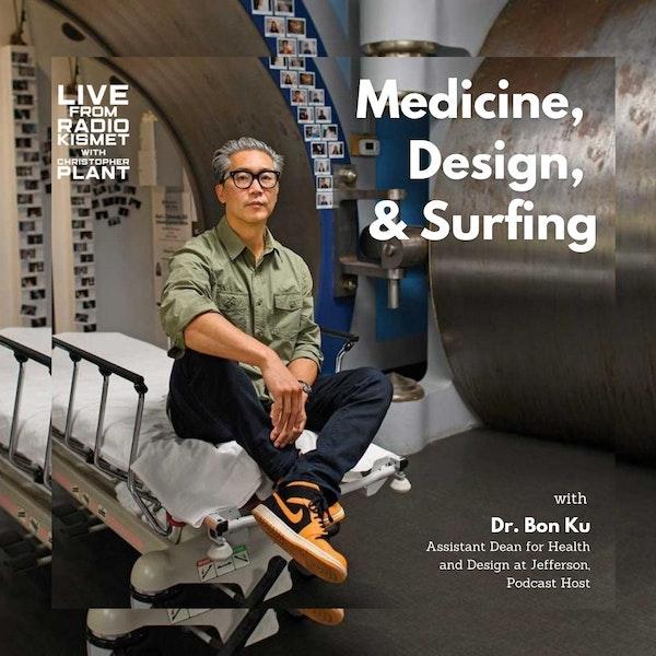 Medicine, Design, & Surfing With Bon Ku Image
