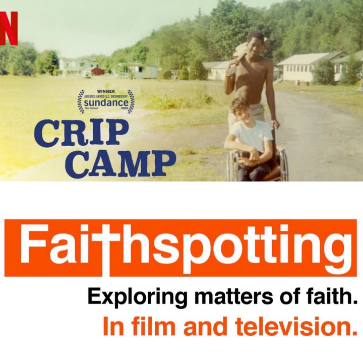 """Faithspotting """"Crip Camp"""""""