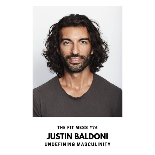 Man Enough: Undefining Masculinity with Justin Baldoni Image
