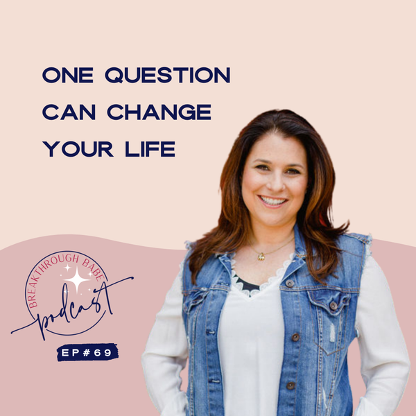 One Question Can Change Your Life