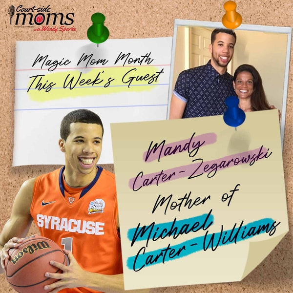 Michael Carter-Williams mom, Mandy Carter-Zegarowski