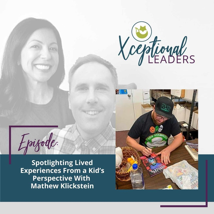 Spotlighting Lived Experiences From a Kids Perspective With Mathew Klickstein