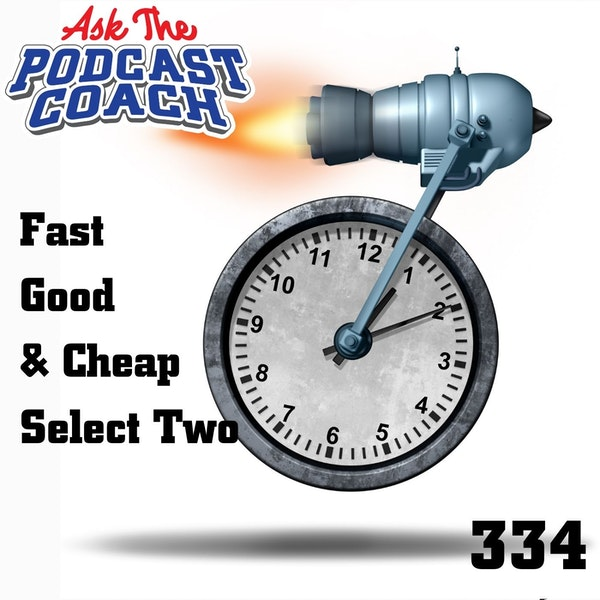 Fast Good, and Cheap. You Can Only Choose Two