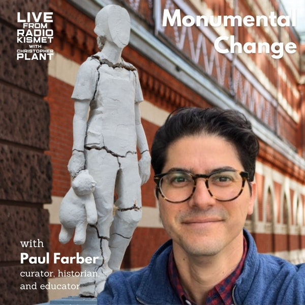 Monumental Change with Paul Farber Image