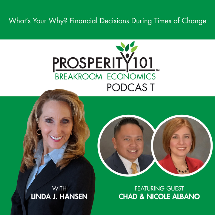 What's Your Why? Financial Decisions During Times of Change - with Chad & Nicole Albano