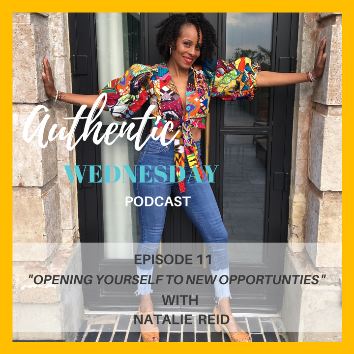 11. Opening Yourself to New Opportunities with Natalie Reid