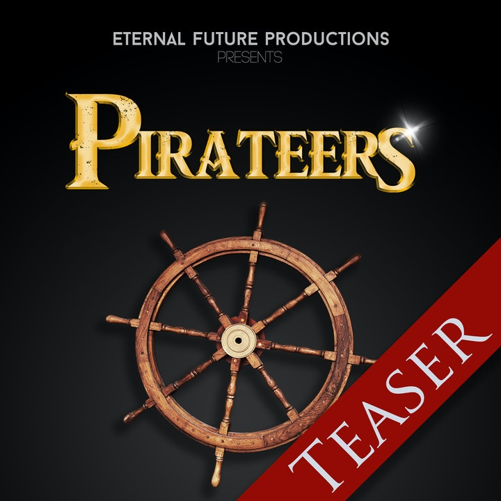 Pirateers: Season 1 - Teaser