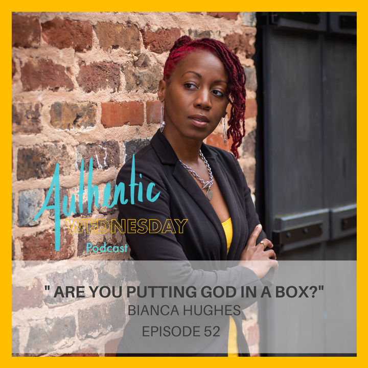 52. Are You Putting God in A Box?
