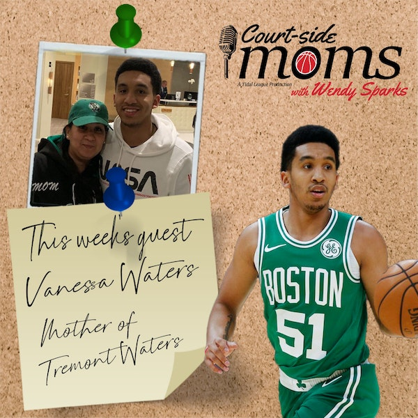 Tremont Waters' mom, Vanessa Waters