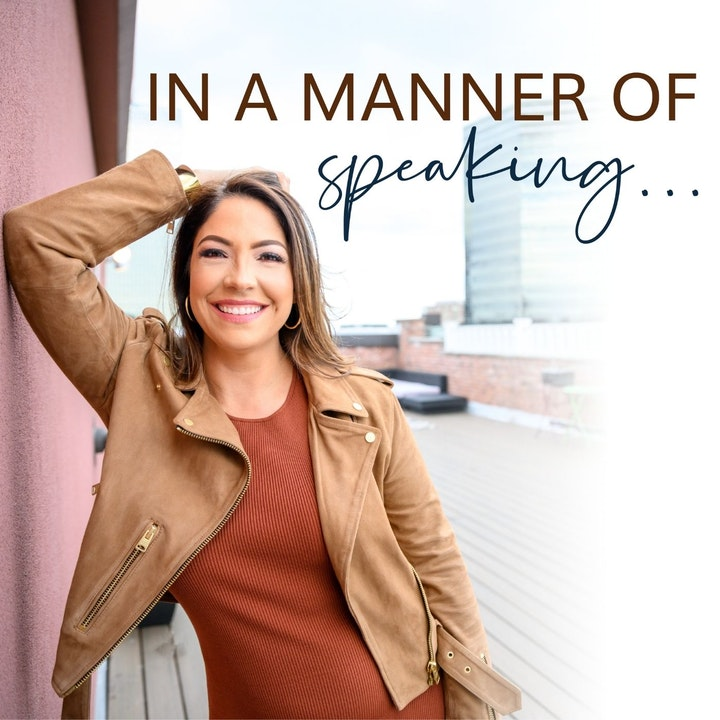 In A Manner of Speaking…with Elena Armijo