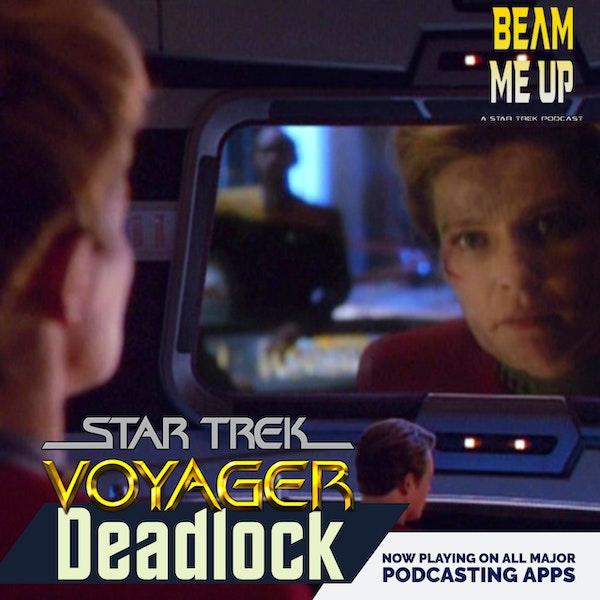 Star Trek: Voyager | Deadlock