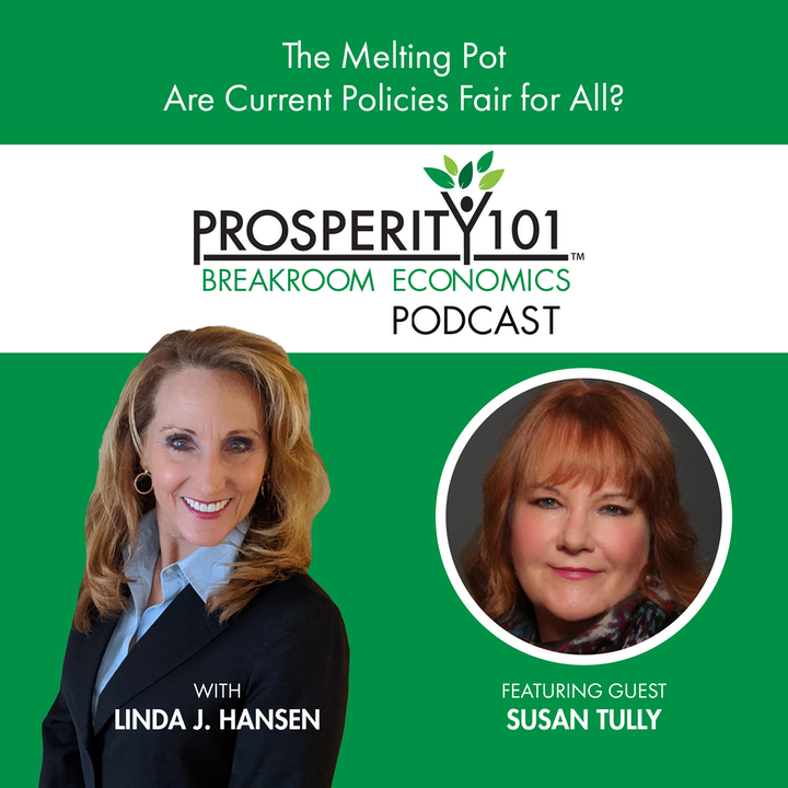 The Melting Pot – Are Current Policies Fair for All? – with Susan Tully [Ep. 78]