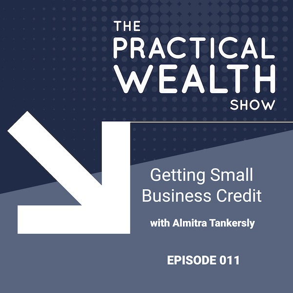Getting Small Business Credit with Almitra Tankersly - Episode 11 Image