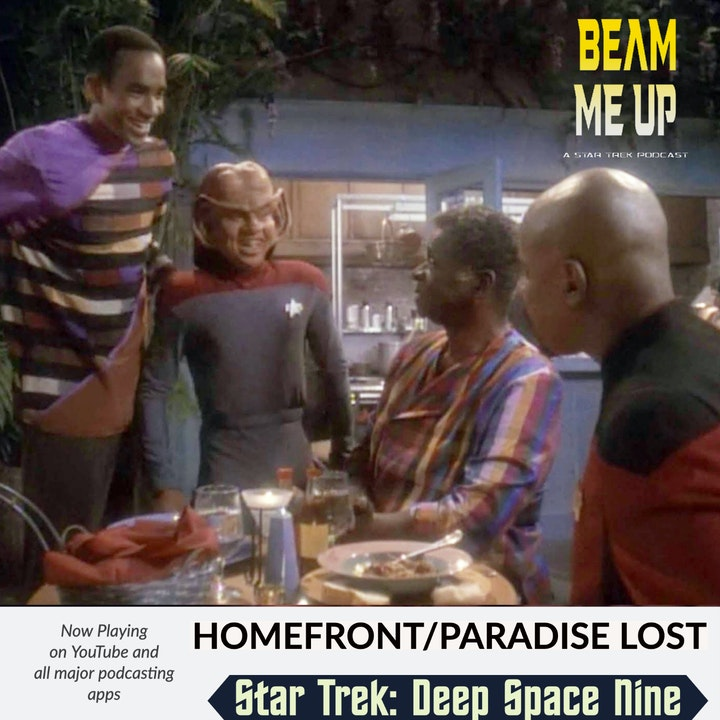Star Trek: Deep Space Nine | Homefront and Paradise Lost