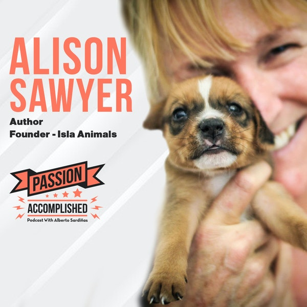 Changing lives one dog at a time with Alison Sawyer