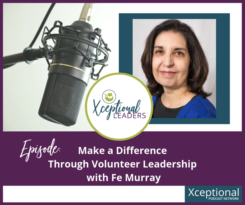 Make a Difference Through Volunteer Leadership with Fe Murray